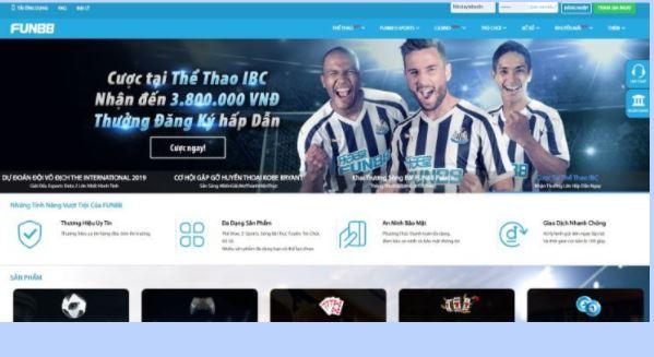 Sân chơi cá cược trực tuyến uy tín tại Fun88